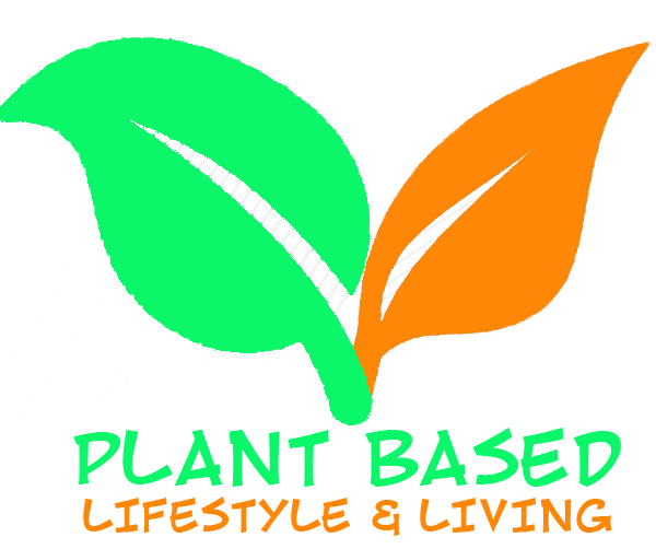 Plant Based Lifestyle Living